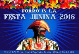 ForróinLA Festa Junina - 2016